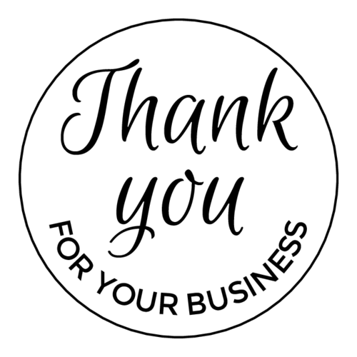 """Thank You for Your Business"" Label"